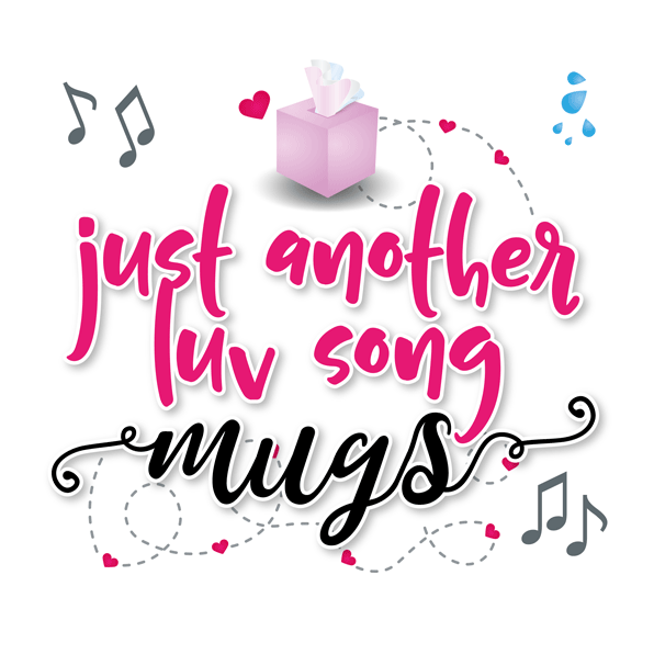 just another luv song mugs